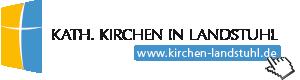 Die kath. Kirchengemeinden in Landstuhl und Ramstein